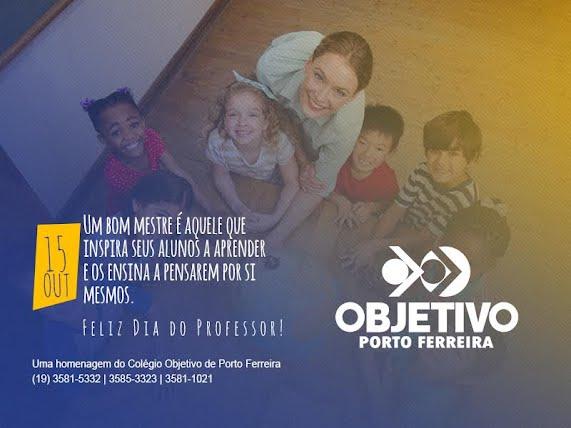 Mensagem Do Dia Dos Professores Do Colegio Objetivo De Porto Ferreira Noticias Porto Ferreira Hoje